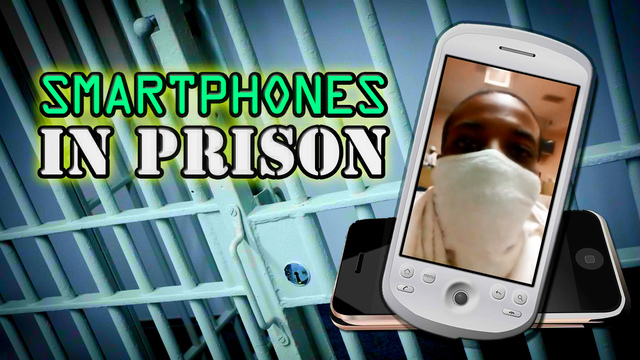 Inmates Reveal How Smartphones Are Smuggled Into Prison
