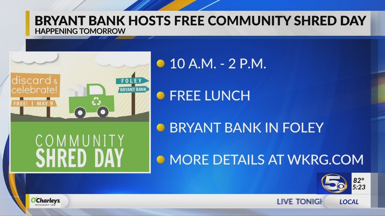 VIDEO: Bryant Bank to host free Community Shred Event in Foley